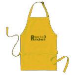 Ready 4 a ride? apron