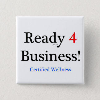 Ready 4 Business 15 Cm Square Badge
