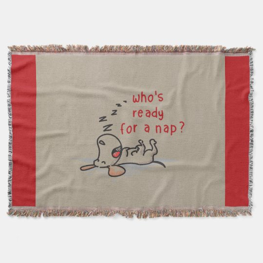 Ready For A Nap? Throw Blanket