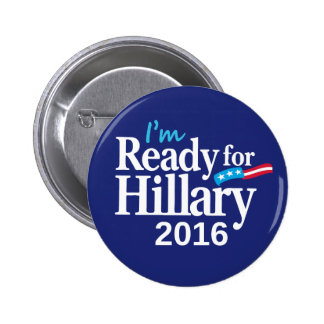 Ready For Hillary 2016 Button