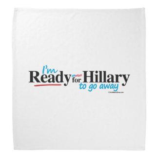 Ready for Hillary to go away Do-rag