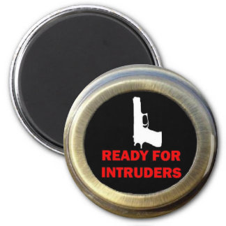 Ready for Intruders Gun Security Magnet