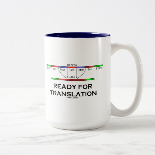 Ready For Translation (pre-mRNA Into mRNA) Two-Tone Coffee Mug