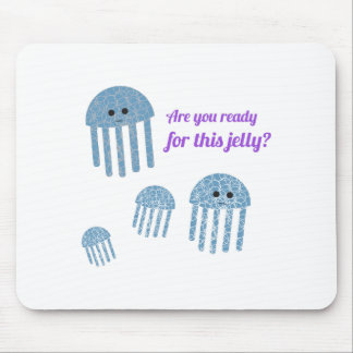 Ready Jelly Mouse Pad