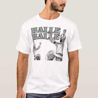 Ready to Balle Balle? T-Shirt