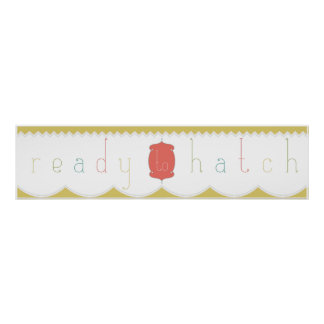 """""""Ready to Hatch"""" Baby Shower Banner Posters"""