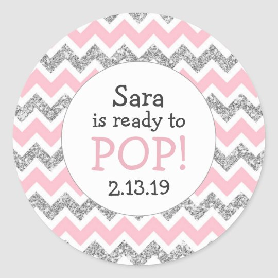 Ready to Pop Baby Shower Favour pink silver Classic Round Sticker