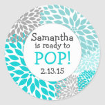 Ready to Pop Baby Shower Favour / turquoise mums Round Sticker