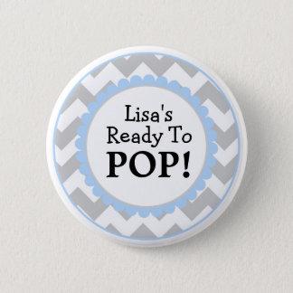 Ready to Pop Button, Chevron Baby Shower 6 Cm Round Badge