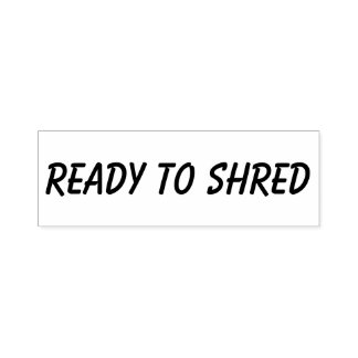 Ready To Shred, Business Stamp Typography