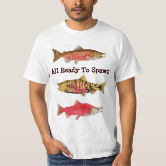 Ready to Spawn- Salmon T-Shirt