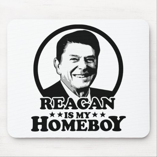 Reagan Is My Homeboy Mouse Pads