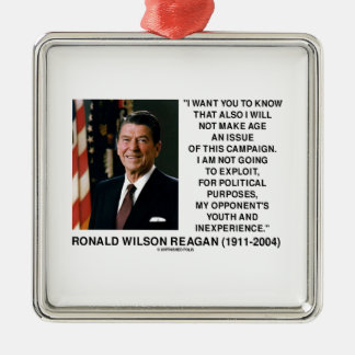 Reagan Not Make Age An Issue Campaign Youth Quote Christmas Ornament