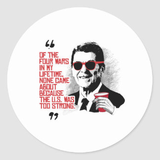 Reagan Quote - Four Wars in my Lifetime Round Sticker