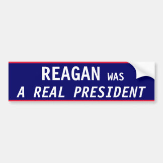 Reagan REAL President Bumper Sticker