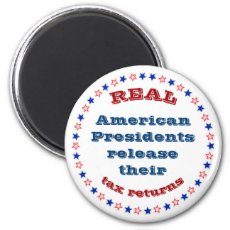 Real American Presidents Release Their Tax Returns 6 Cm Round Magnet