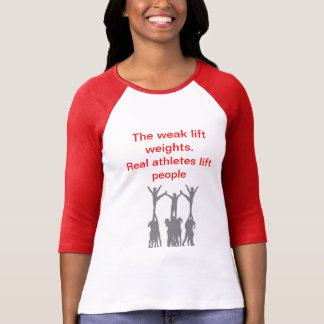 Real Athletes lift People T-Shirt