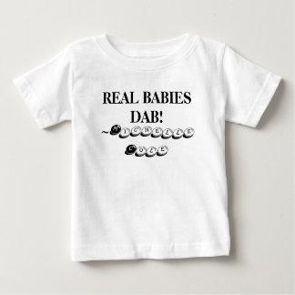 REAL BABIES DAB! T SHIRTS