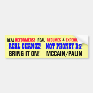 REAL CHANGE NOT PHONEY BS BUMPER STICKERS