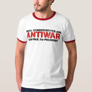 Real Conservatives are Anti-War T-Shirt