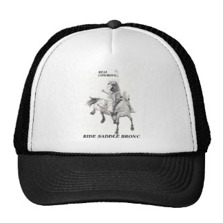 Real Cowboys Ride Saddle Bronc Cap
