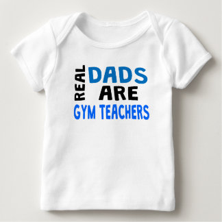 Real Dads Are Gym Teachers T Shirt