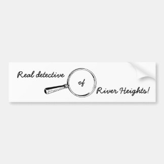 Real Detective of River Heights!: Cute Bumper Sticker