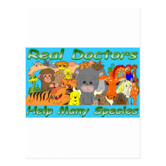 Real doctors treat all species - full color postcard