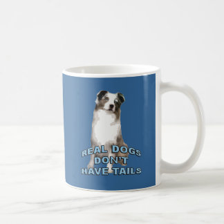 Real Dogs Don't Have Tails Basic White Mug