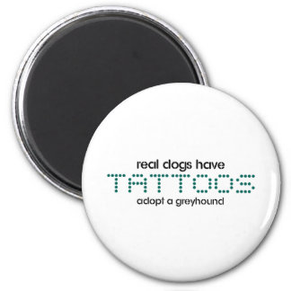 Real Dogs Have Tattoos 6 Cm Round Magnet