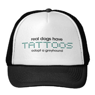 Real Dogs Have Tattoos Trucker Hats