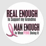 Real Enough BREAST CANCER T-Shirts (Grandma) Round Stickers