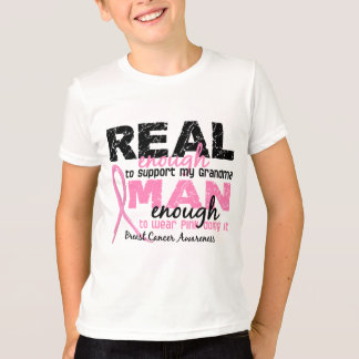 Real Enough Man Enough Grandma 2 Breast Cancer T-Shirt