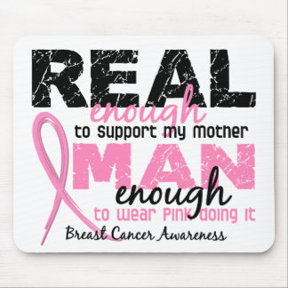 Real Enough Man Enough Mother 2 Breast Cancer Mouse Pad