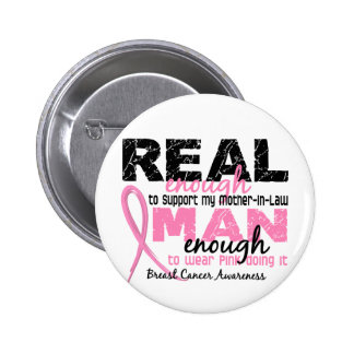 Real Enough Mother-In-Law 2 Breast Cancer 6 Cm Round Badge