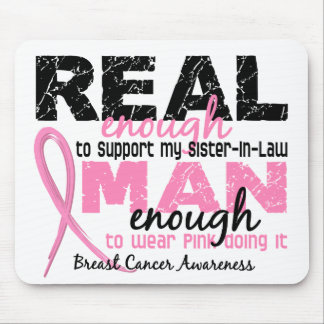 Real Enough Sister-In-Law 2 Breast Cancer Mouse Pad