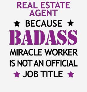 Real Estate Agent Cool Birthday Gift Badass Worker T Shirt