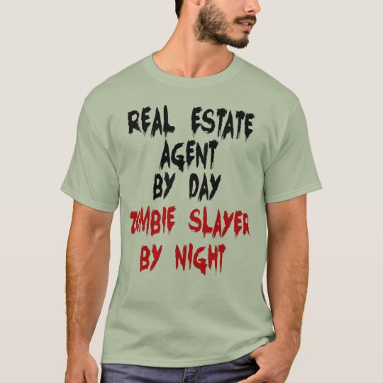 Real Estate Agent Zombie Joke T-Shirt