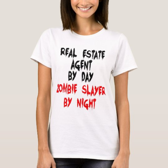 Real Estate Agent Zombie Slayer T-Shirt