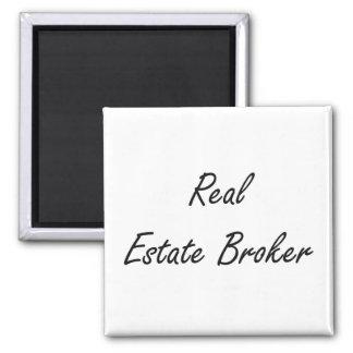 Real Estate Broker Artistic Job Design 2 Inch Square Magnet
