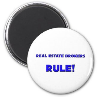 Real Estate Brokers Rule! 6 Cm Round Magnet