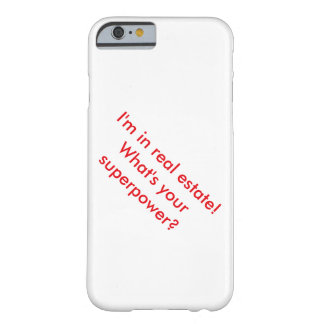 Real Estate Superpower Barely There iPhone 6 Case
