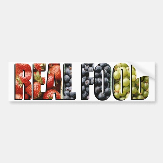 Real Food Bumper Sticker