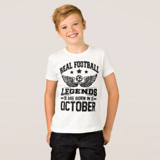 real football legends are born in october T-Shirt