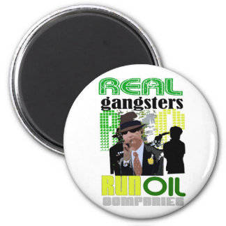 REAL GANGSTERS 6 CM ROUND MAGNET
