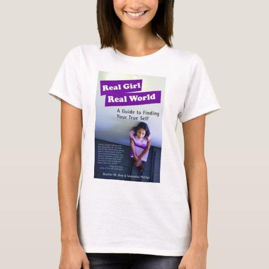 Real Girl Real World T-Shirt