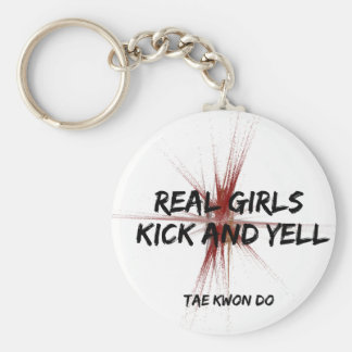Real Girls Kick and Yell Keychain
