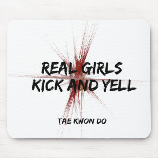 Real Girls Kick and Yell Taekwondo Mouse Mat