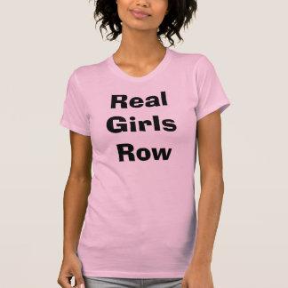 Real Girls Row  T-Shirt