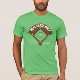 Real Grass Only T-Shirt